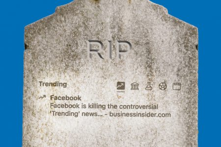 Facebook Has Finally Put Its Controversial Trending Product Out Of Its Misery