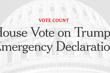 How the House Voted to Block Trump's National Emergency Declaration – New York Times